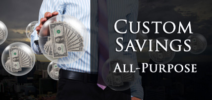 Custom and short term savings